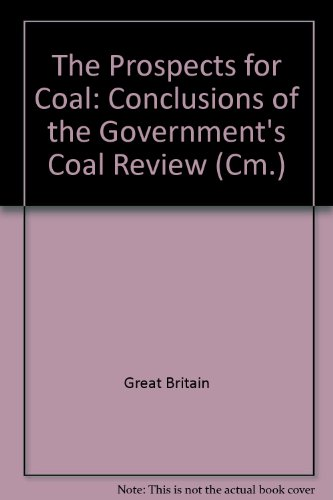 9780101223522: The Prospects for Coal: Conclusions of the Government's Coal Review (Cm.)