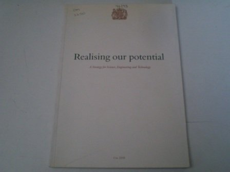 9780101225021: Realising Our Potential: Strategy for Science, Engineering & Technology (CM)