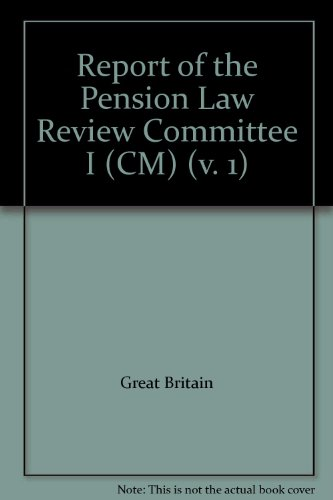 9780101234221: Report of the Pension Law Review Committee I (CM) (v. 1)