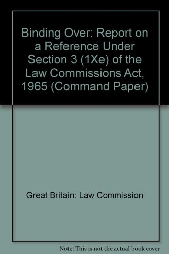 9780101243926: Binding Over: Report on a Reference Under Section 3 (1Xe) of the Law Commissions Act, 1965 (Command Paper)