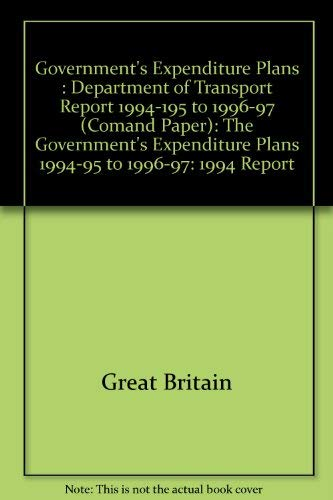 9780101250627: Government's Expenditure Plans: Department of Transport Report 1994-195 to 1996-97 (1994 Report)