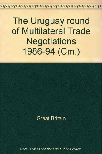 9780101257923: The Uruguay round of Multilateral Trade Negotiations 1986-94 (Cm.)