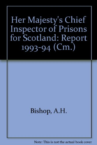 9780101264822: Her Majesty's Chief Inspector of Prisons for Scotland: Report 1993-94 (Cm.)