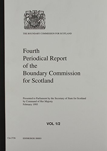9780101272629: 4th Periodical Report of the Boundary Commission for Scotland (Cm.)