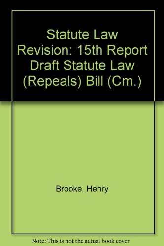 9780101278423: Statute Law Revision: 15th Report Draft Statute Law (Repeals) Bill (Cm.)