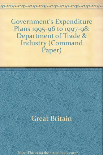 9780101280426: Government's Expenditure Plans 1995-96 to 1997-98: Department of Trade & Industry (Command Paper)
