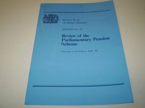 9780101283021: Report No. 36: Review of the Parliamentary Pension Scheme (Cm.)