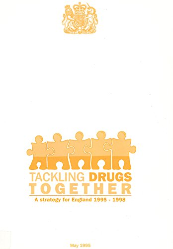 9780101284622: Tackling Drugs Together: A Strategy for England, 1995-98 (Command Paper)