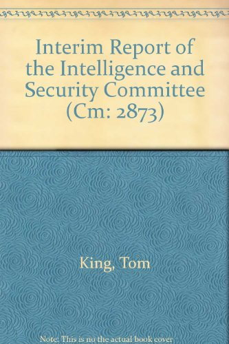 9780101287326: Interim Report of the Intelligence and Security Committee (Cm: 2873)