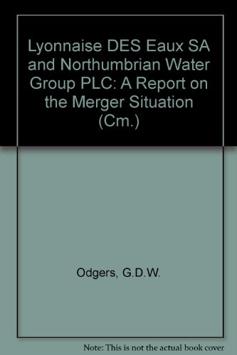 9780101293624: Lyonnaise DES Eaux SA and Northumbrian Water Group PLC: A Report on the Merger Situation (Cm.)