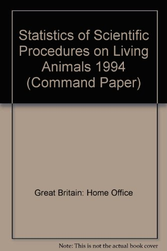 9780101301220: Statistics of Scientific Procedures on Living Animals 1994 (Command Paper)