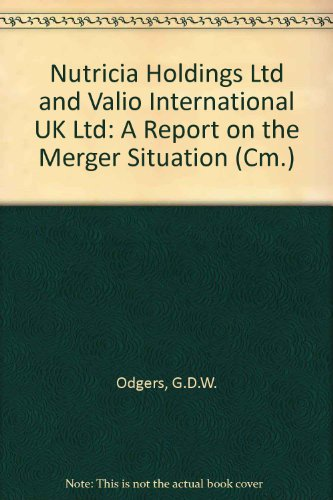 9780101306423: Nutricia Holdings Ltd and Valio International UK Ltd: A Report on the Merger Situation (Cm.)
