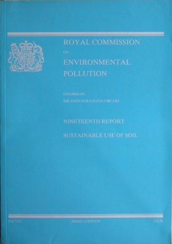 9780101316521: Royal Commission on Environmental Pollution 19th Report: Sustainable Use of Soil (Cm: 3165)