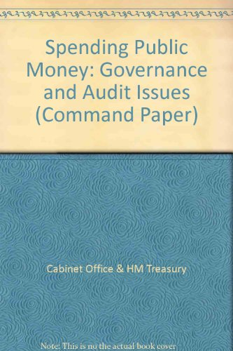 9780101317924: Spending Public Money: Governance and Audit Issues (Command Paper)