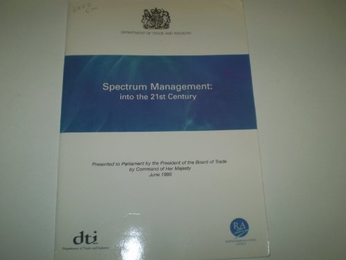 9780101325226: Spectrum Management: Into the 21st Century (Command Paper)