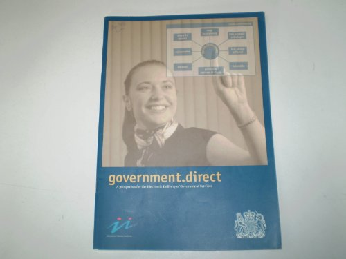9780101343824: Government Direct: A Prospectus for the Electronic Delivery of Government Services (Command paper)
