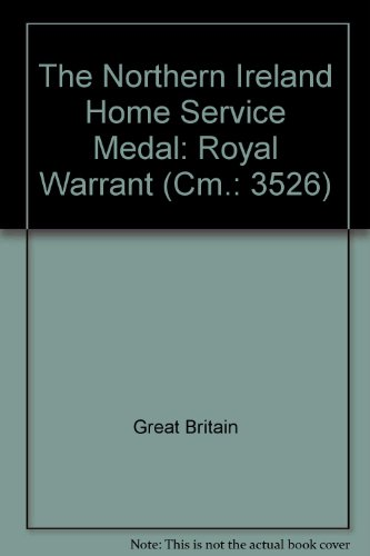 9780101352628: The Northern Ireland Home Service Medal: Royal Warrant (Cm.: 3526)