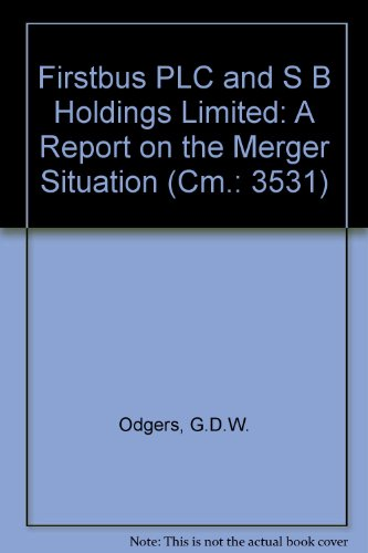 9780101353120: Firstbus PLC and S B Holdings Limited: A Report on the Merger Situation (Cm.: 3531)