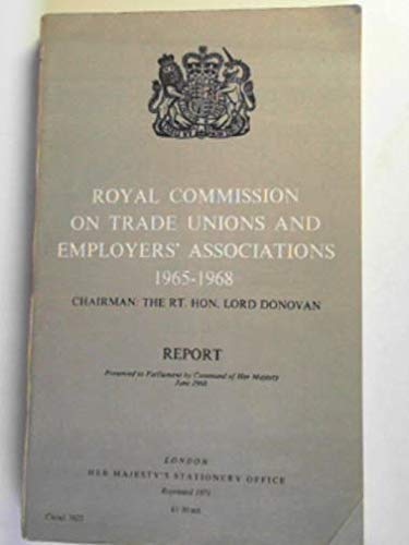 9780101362306: Trade Unions and Employers' Association, Royal Commission on, 1965-68: Report (Command 3623)