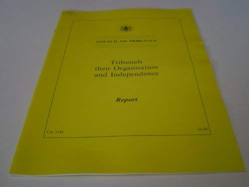 9780101374422: Tribunals: Their Organisation and Independence - Report (Command Paper)