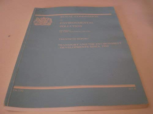 9780101375221: Transport and the Environment: 20th Report: Developments Since 1994 (Command Paper)