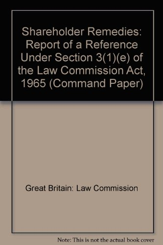 9780101376921: Shareholder Remedies: Report of a Reference Under Section 3(1)(e) of the Law Commission Act, 1965 (Command Paper)