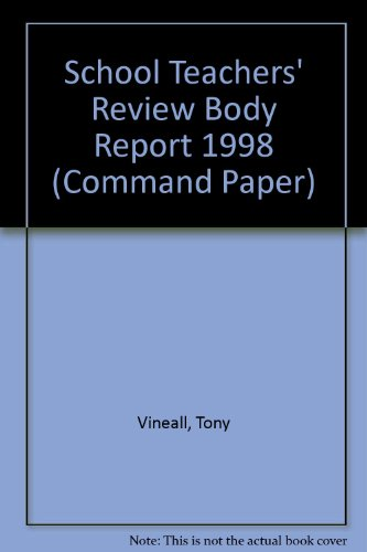 9780101383622: School Teachers' Review Body Report 1998 (Command Paper)