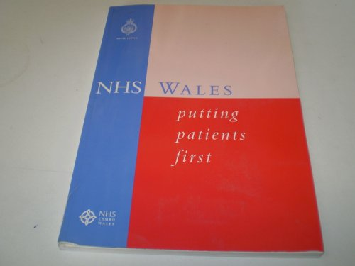 9780101384124: NHS Wales: Putting Patients First (Command Paper)
