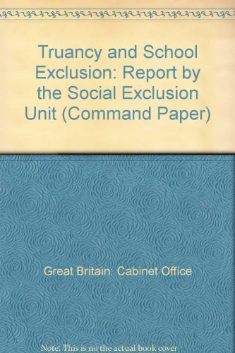 9780101395724: Truancy and School Exclusion: Report by the Social Exclusion Unit (Command Paper)