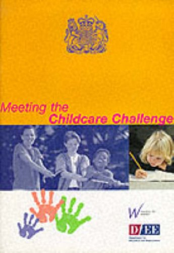 9780101395922: Meeting the Childcare Challenge: A Framework and Consultation Document (Command Paper)