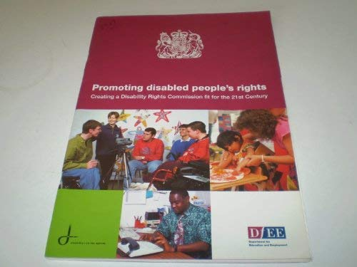9780101397728: Promoting Disabled People's Rights: Creating a Disability Rights Commission Fit for the 21st Century (Command Paper)