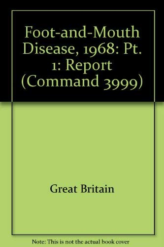 9780101399906: Foot-and-Mouth Disease, 1968: Pt. 1: Report (Command 3999)