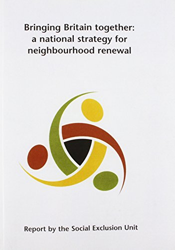 9780101404525: Bringing Britain Together: National Strategy for Neighbourhood Renewal (Command Paper)