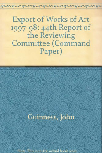 9780101405621: Export of Works of Art Reports of the Reviewing Committee 1997-98, 44th Report (Command Paper)