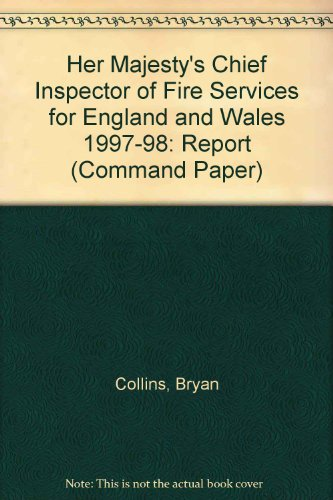 9780101408523: Her Majesty's Chief Inspector of Fire Services for England and Wales 1997-98: Report (Command Paper)