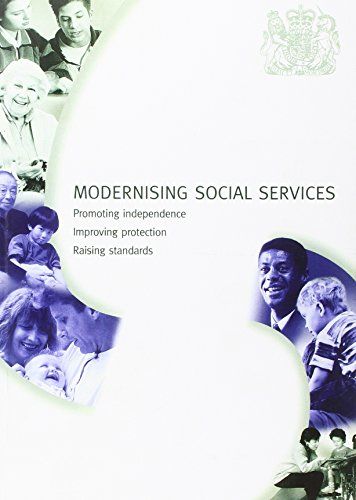 9780101416924: Modernising Social Services: Promoting Independence, Improving Protection, Raising Standards (Command Paper)