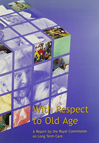 9780101419222: With Respect to Old Age: Long Term Care, Rights and Responsibilities (Main Rep Command Paper 4192-I)