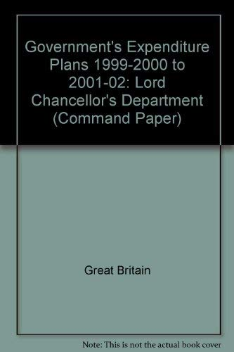 9780101422321: Government's Expenditure Plans - Lord Chancellor's and Law Officers' Departments (Command Paper)