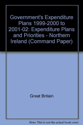9780101423427: Government's Expenditure Plans - Northern Ireland Expenditure Plans: Command Paper 4217