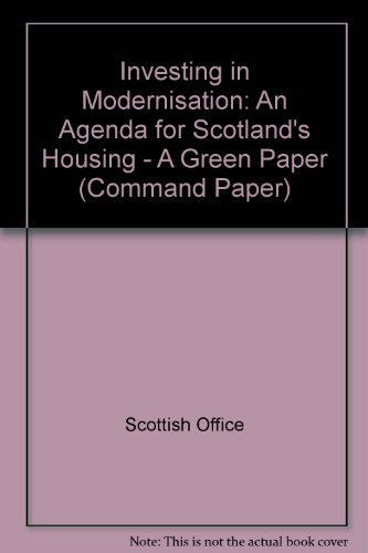 9780101427227: Investing in Modernisation: An Agenda for Scotland's Housing - A Green Paper (Command Paper)