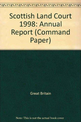 9780101433228: Scottish Land Court 1998: Annual Report (Command Paper)