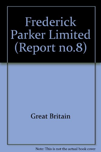 9780101437400: Frederick Parker Limited ([Great Britain. Parliament. Papers by command] cmnd)