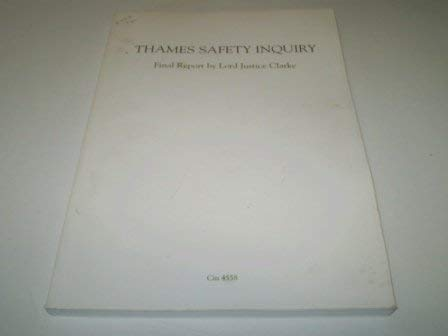 9780101455824: Thames Safety Inquiry: Final Report by Lord Justice Clarke (Command Paper)