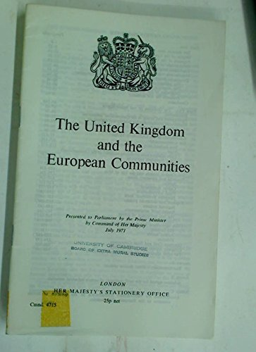 9780101471503: The United Kingdom and the European Communities (Cmnd. ; 4715)