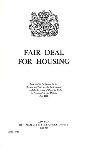 9780101472807: Fair deal for housing,: Presented to Parliament by the Secretary of State for the Environment and the Secretary of State for Wales ([Great Britain. Parliament. Papers by command] cmnd)