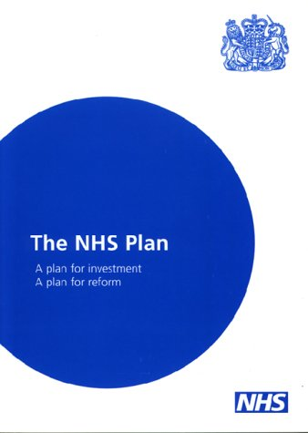 9780101481823: The NHS Plan: A Plan for Investment - A Plan for Reform (Command Paper)
