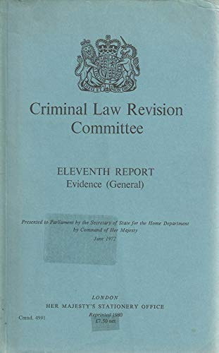 9780101499101: CRIMINAL LAW REVISION COMMITTEE: EVIDENCE (GENERAL) 11TH REPORT (COMMAND 4991)
