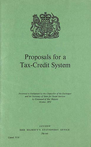 9780101511605: Proposals for a tax-credit system (Cmnd. 5116)