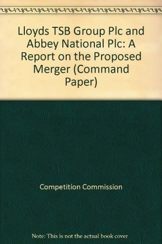 9780101520829: Lloyds TSB Group Plc and Abbey National Plc: A Report on the Proposed Merger (Command Paper)