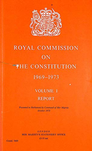 9780101546003: Royal Commission on the Constitution, 1969-73: v. 1: Report (Command 5460)